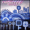 I MONSTER REMIXED COVER 120