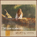 Megan Henwood album